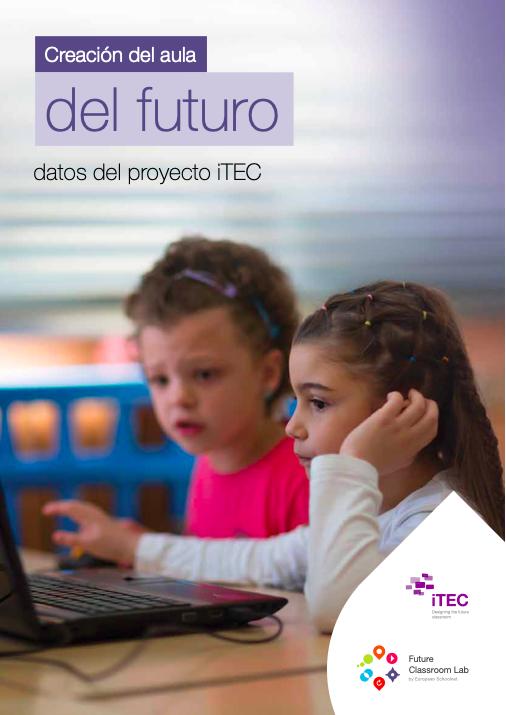 Publicación Creación del aula del Futuro - datos del proyecto iTEC
